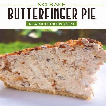 Butterfinger Pie {No Bake} Butterfinger Pie – NO BAKE! Only 4 ingredients and ready in minutes. T
