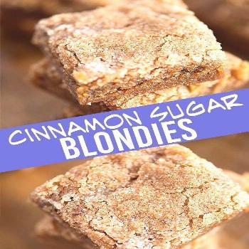Cinnamon Sugar Blondies My blondie recipe is perfectly chewy, ready in less than 30 minutes, and to