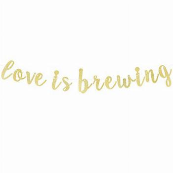 Love is Brewing Gold Glitter Bunting Banner Sweet Wedding
