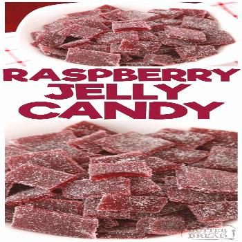 Raspberry Jelly Candy is soft, sweet candy with bright raspberry flavor. Just 5 ingredients & under