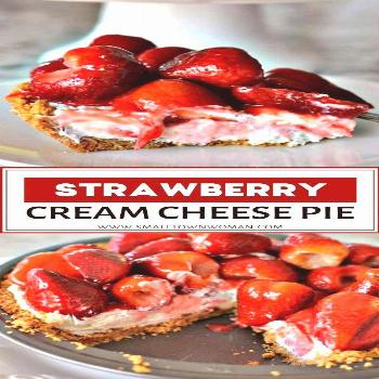 Strawberry Cream Cheese Pie Strawberry Cream Cheese Pie is an easy to make sweet treat perfect for