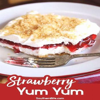 Strawberry Yum Yum Recipe I bet this is heavenly!