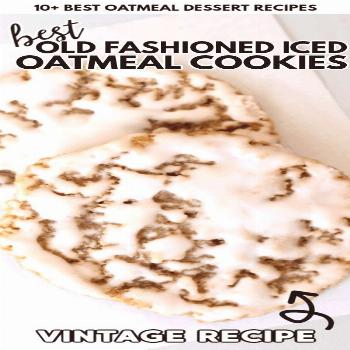 The Oatmeal Dessert Recipes are some of the most underrated sweet treats of all time! They taste de