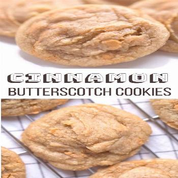 These Cinnamon Butterscotch Cookies are soft baked, sweet and comforting. Plus this cookies recipe