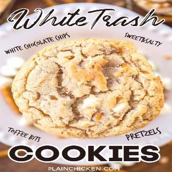 White Trash Cookies - Plain Chicken White Trash Cookies - cookies loaded with white chocolate chips