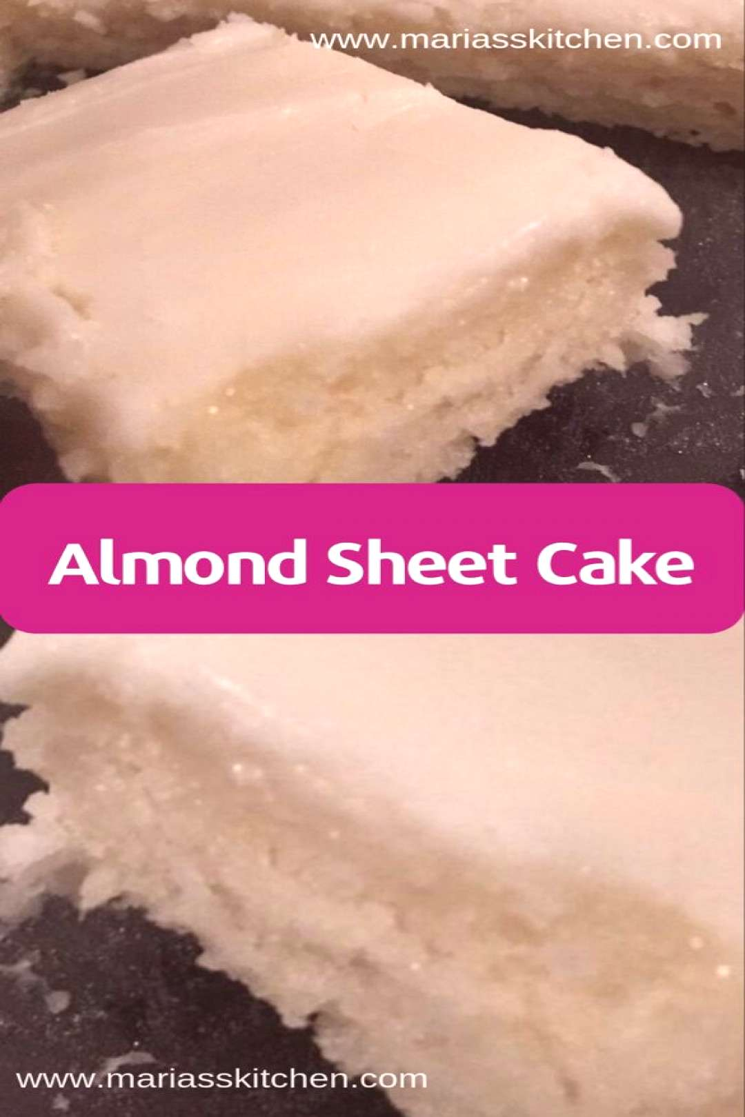Almond Sheet Cake Recipe - Maria's Kitchen