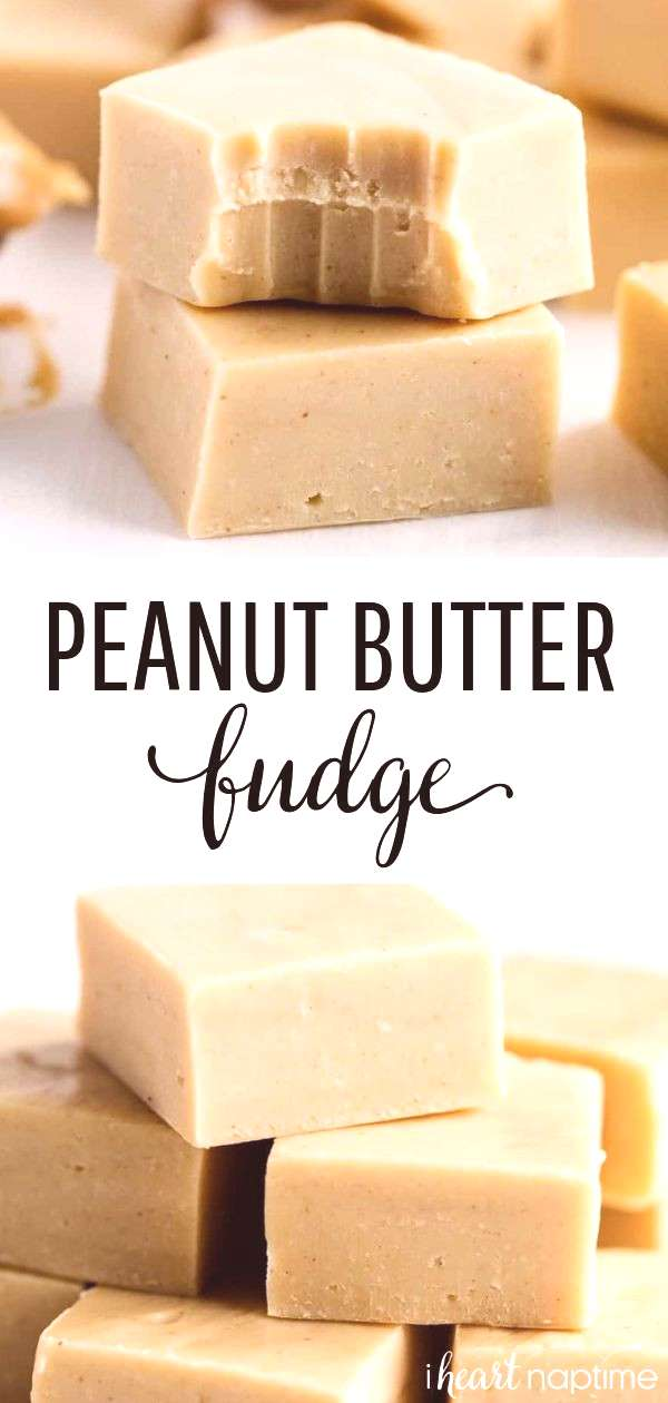 Easy Peanut Butter Fudge This peanut butter fudge is super smooth, creamy and  one of the easiest f