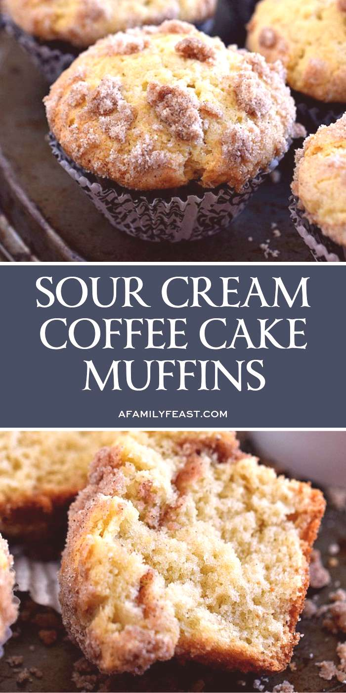 Sour Cream Coffee Cake Muffins Sour Cream Coffee Cake Muffins are the perfect breakfast treat!  Eve