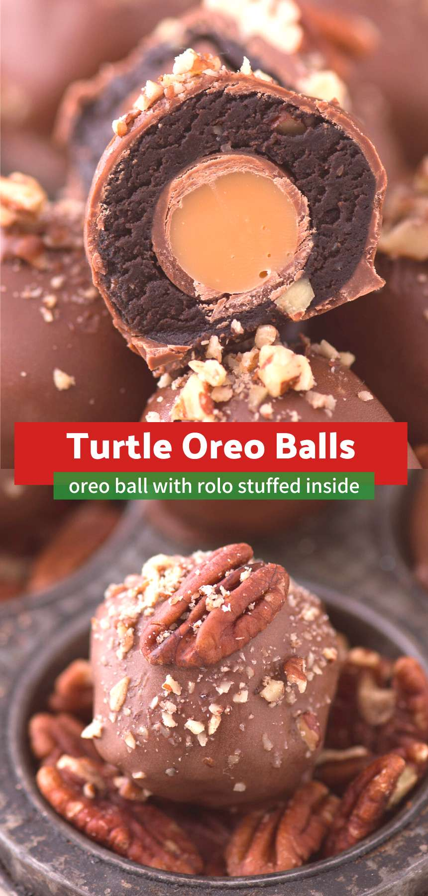 Turtle Oreo Balls The ultimate turtle oreo balls with chocolate, caramel and nuts! Each oreo ball i